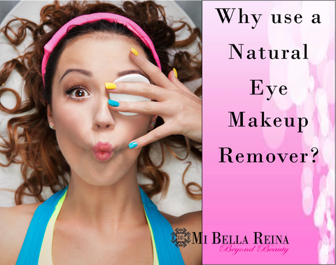 Why-use-a-natural-eye-makeup-remover