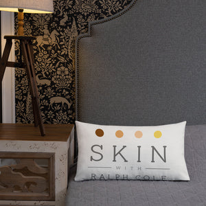 Skin with Ralph Cole Premium Pillow
