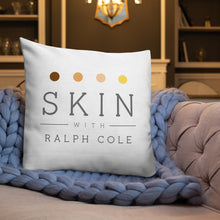 Load image into Gallery viewer, Skin with Ralph Cole Premium Pillow