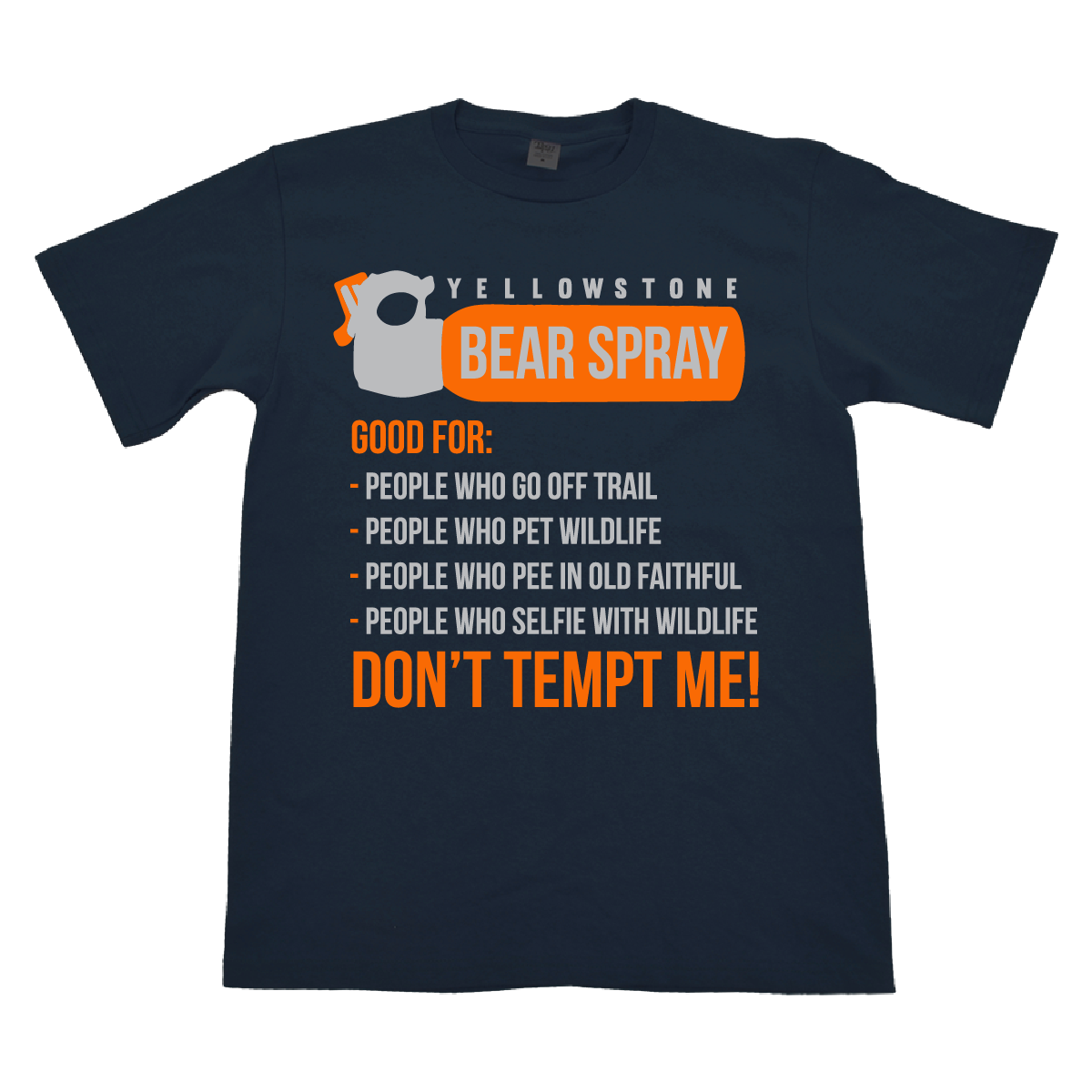 BEAR SPRAY TEE SHIRT