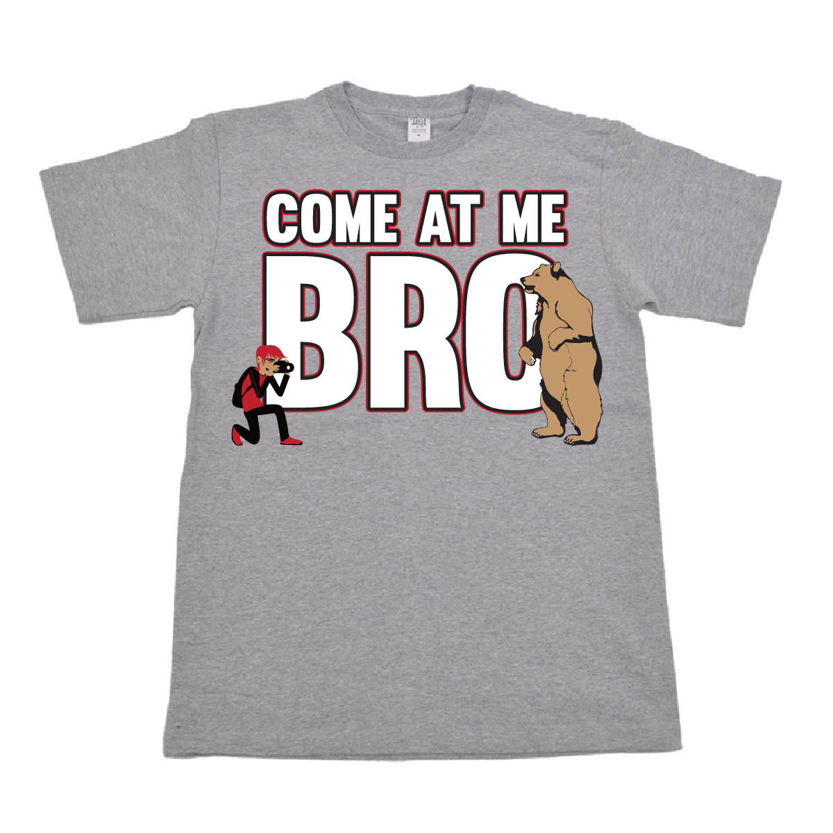 COME AT ME BRO BEAR - ADULT