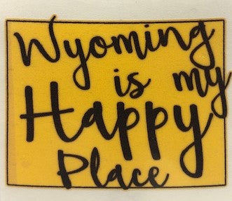 Wyoming My Happy Place Sticker