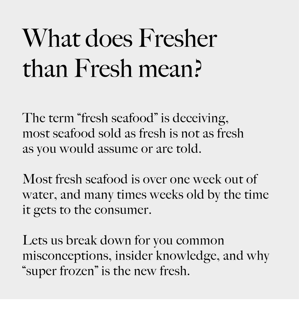"What does ""Fresher Than Fresh™"" mean?"