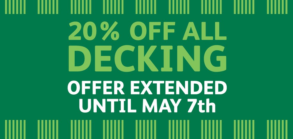 20% off all decking extended