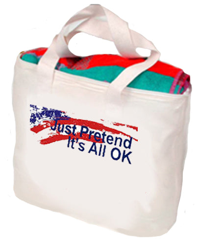 Just Pretend It's All OK Tote