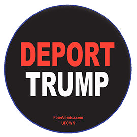 Deport Trump Pin