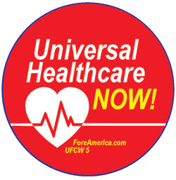 Universal Healthcare NOW Pin