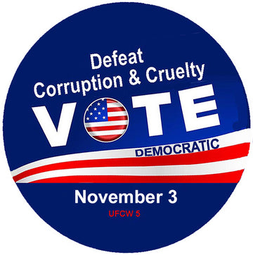 Defeat Corruption & Cruelty Pin