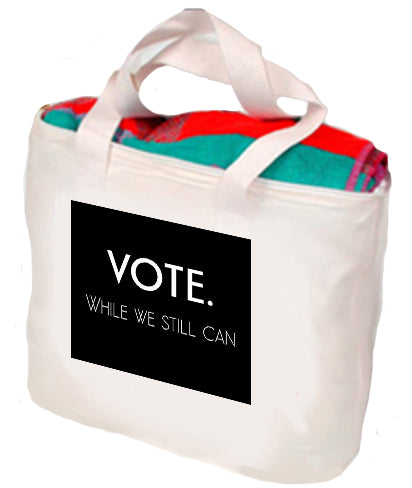 Vote While We Still Can Tote