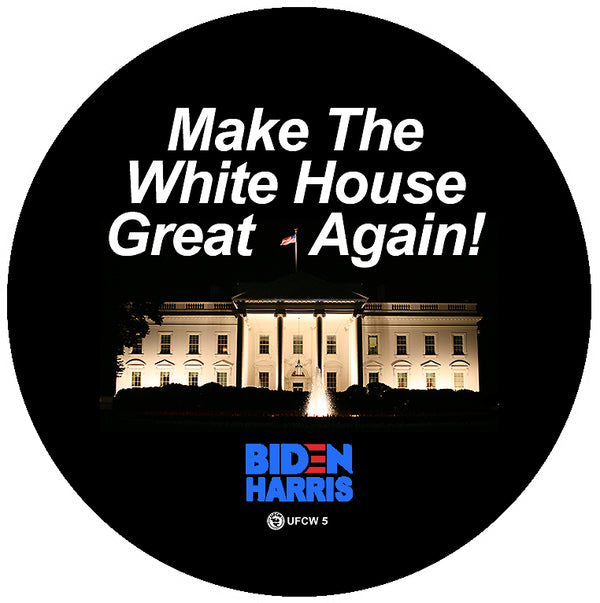 Make White House Great Again Campaign Pin