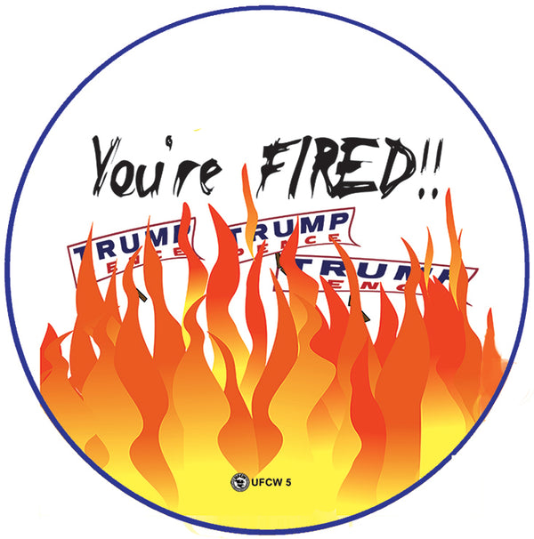 You're Fired Pin