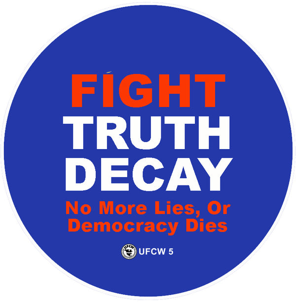 Fight Truth Decay Pin