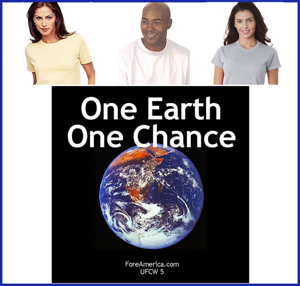 One Earth, One Chance Tee