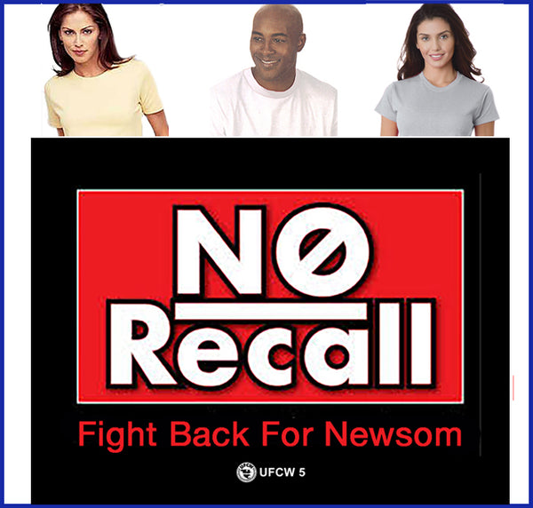No Recall Fight Back For Newsom Tee