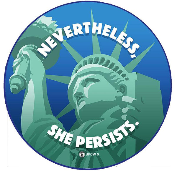 Nevertheless She Persists Pin