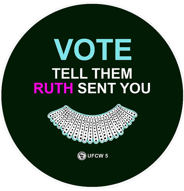RBG Sent Me To Vote Pin