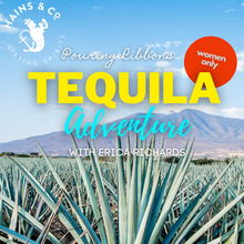 "Load image into Gallery viewer, Pouring Ribbons  ""TEQUILA ADVENTURE ""  - Wed 3 March, 7pm"