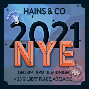 THE HAINS & CO NYE 2021 PARTY - NEVER NEVER STAFF ONLY