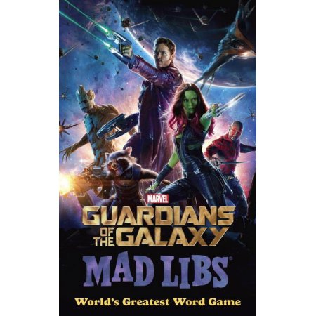 Guardians Galaxy Mad Libs