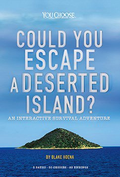 You Choose: Could You Escape a Deserted Island?