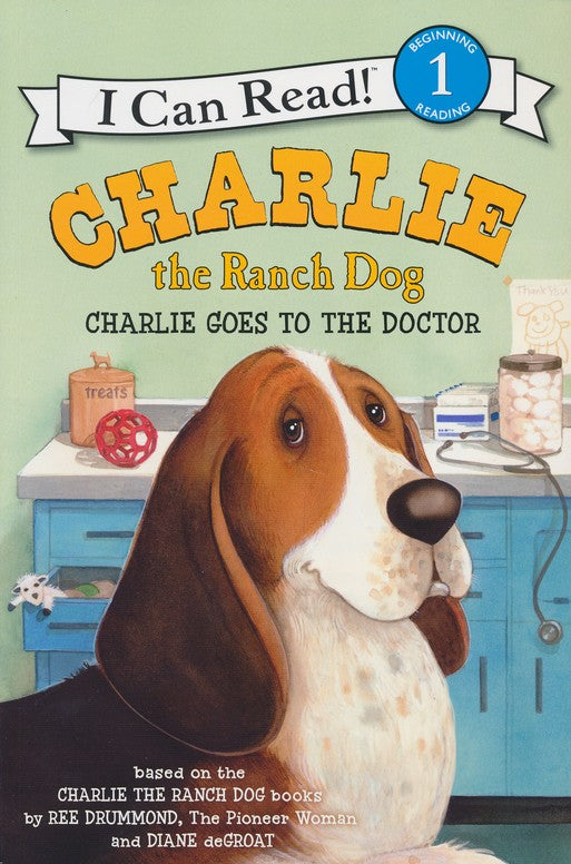 Charlie and the Ranch Dog:Charlie Goes to the Doctor (L1)
