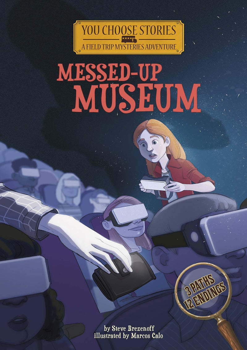 You Choose Messed Up Museum: An Interactive Mystery Adventure