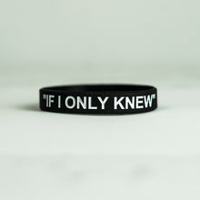 Load image into Gallery viewer, If I Only Knew (Black) Wristband