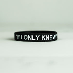If I Only Knew (Black) Wristband