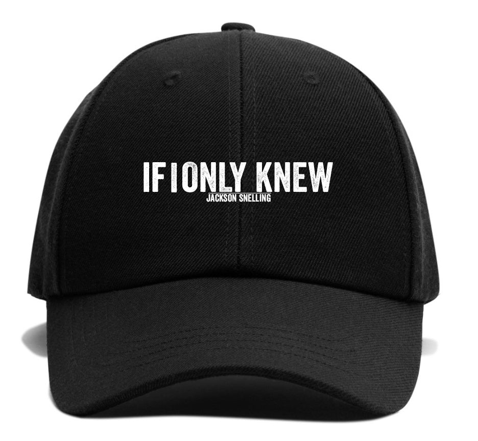 If I Only Knew Hat