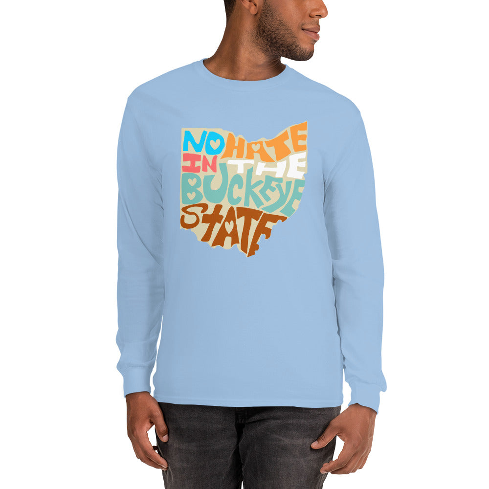 No Hate In The Buckeye State Men's Long Sleeve Shirt