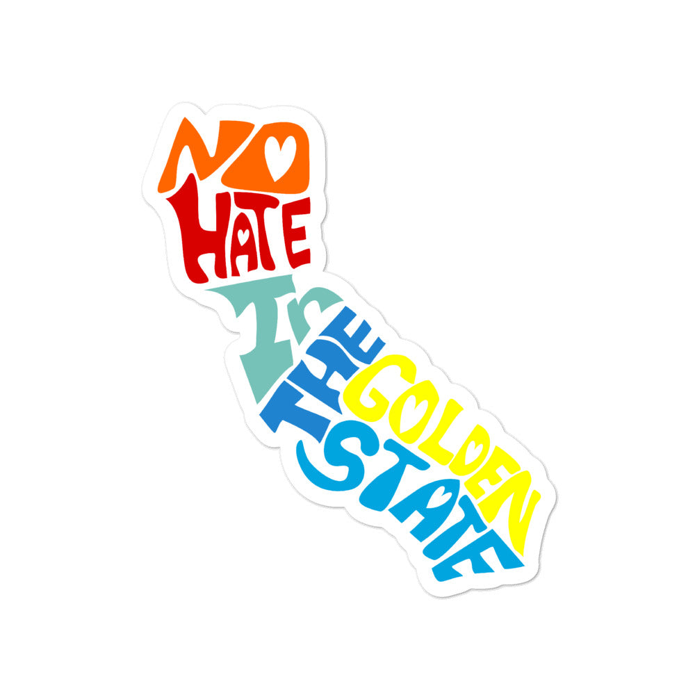 No Hate In The Golden State Bubble-free stickers