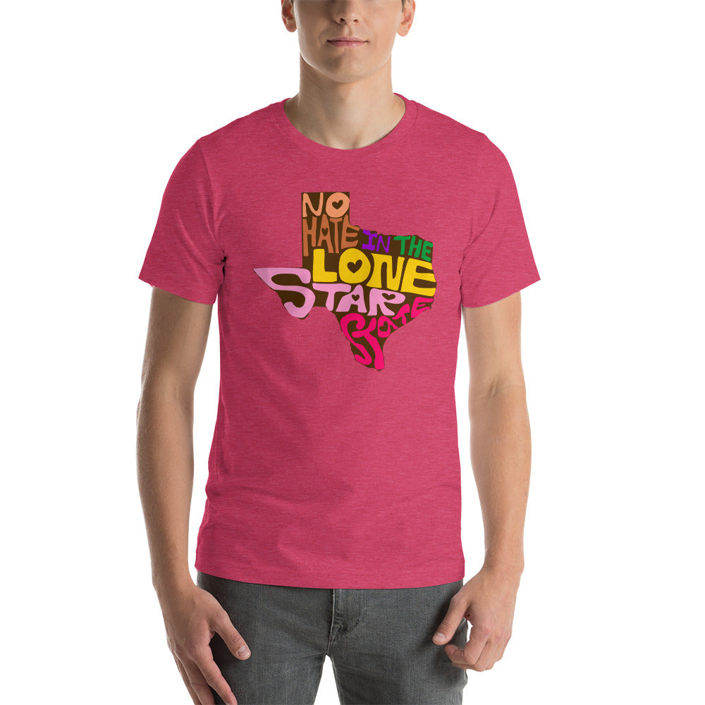 No Hate In The Lone Star State Short-Sleeve Unisex T-Shirt
