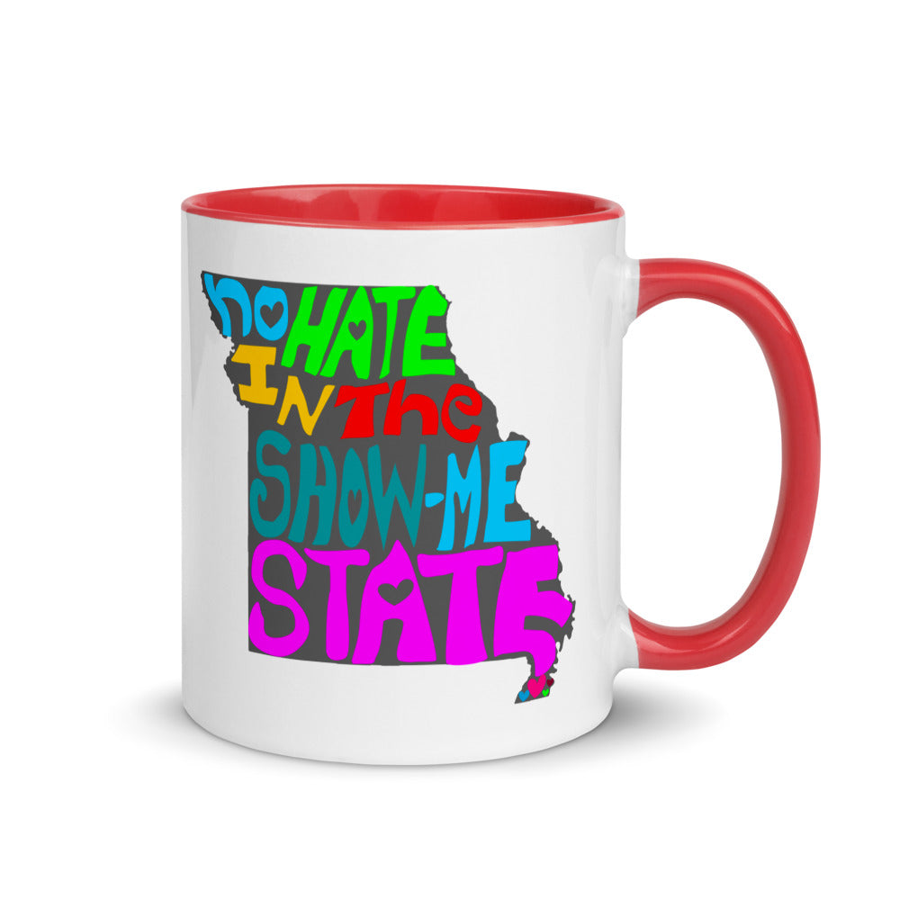 No Hate In The Show Me State Mug with Color Inside