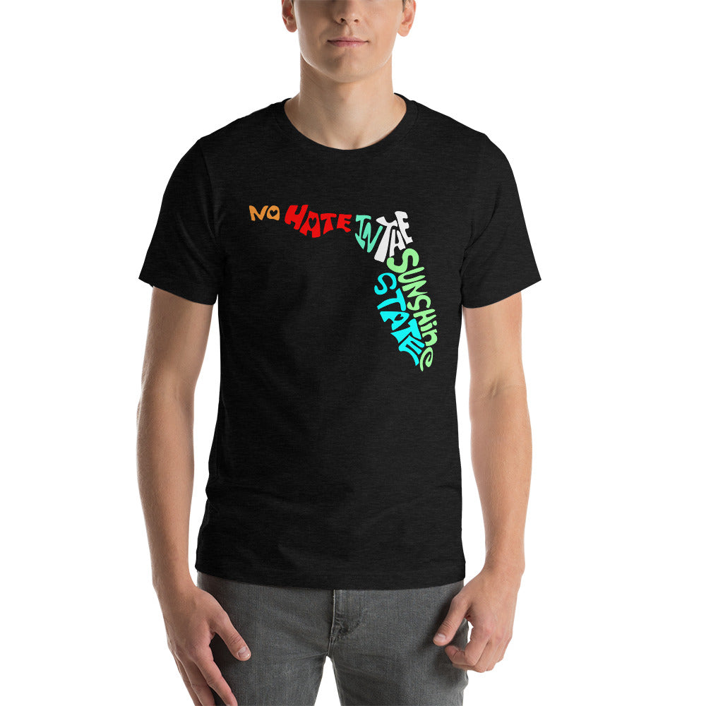 No Hate In The Sunshine State Short-Sleeve Unisex T-Shirt