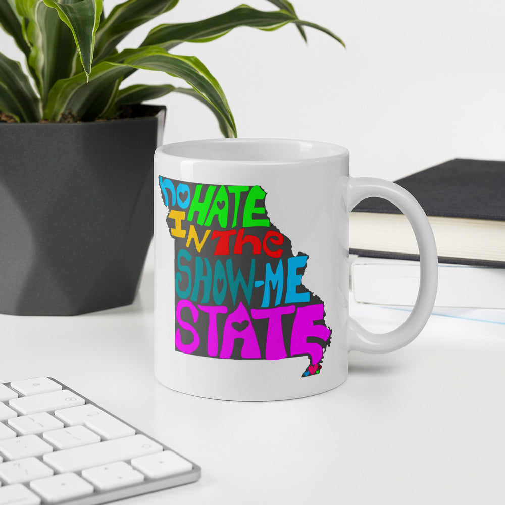 No Hate In The Show Me State Mug