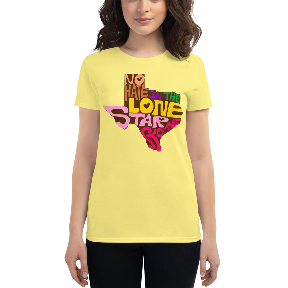No Hate In The Lone Star State Women's short sleeve t-shirt