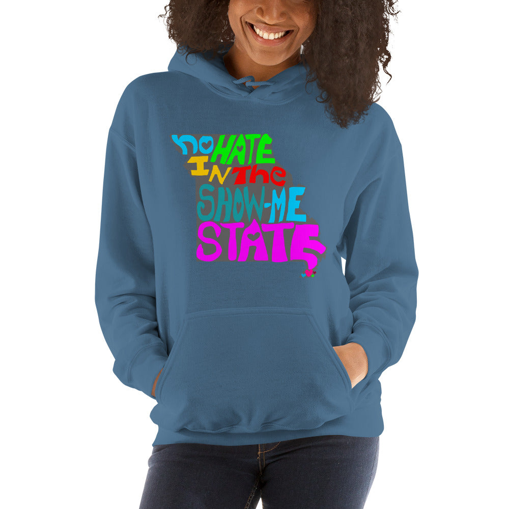 No Hate In The Show Me State Unisex Hoodie