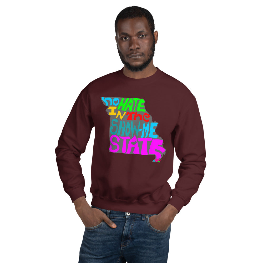 No Hate In The Show Me State Unisex Sweatshirt