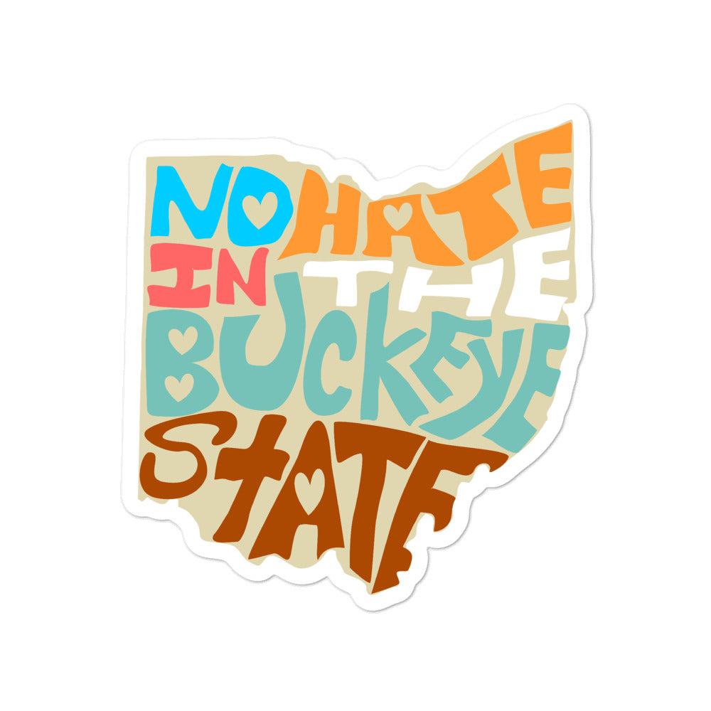 No Hate In The Buckeye State Bubble-free stickers