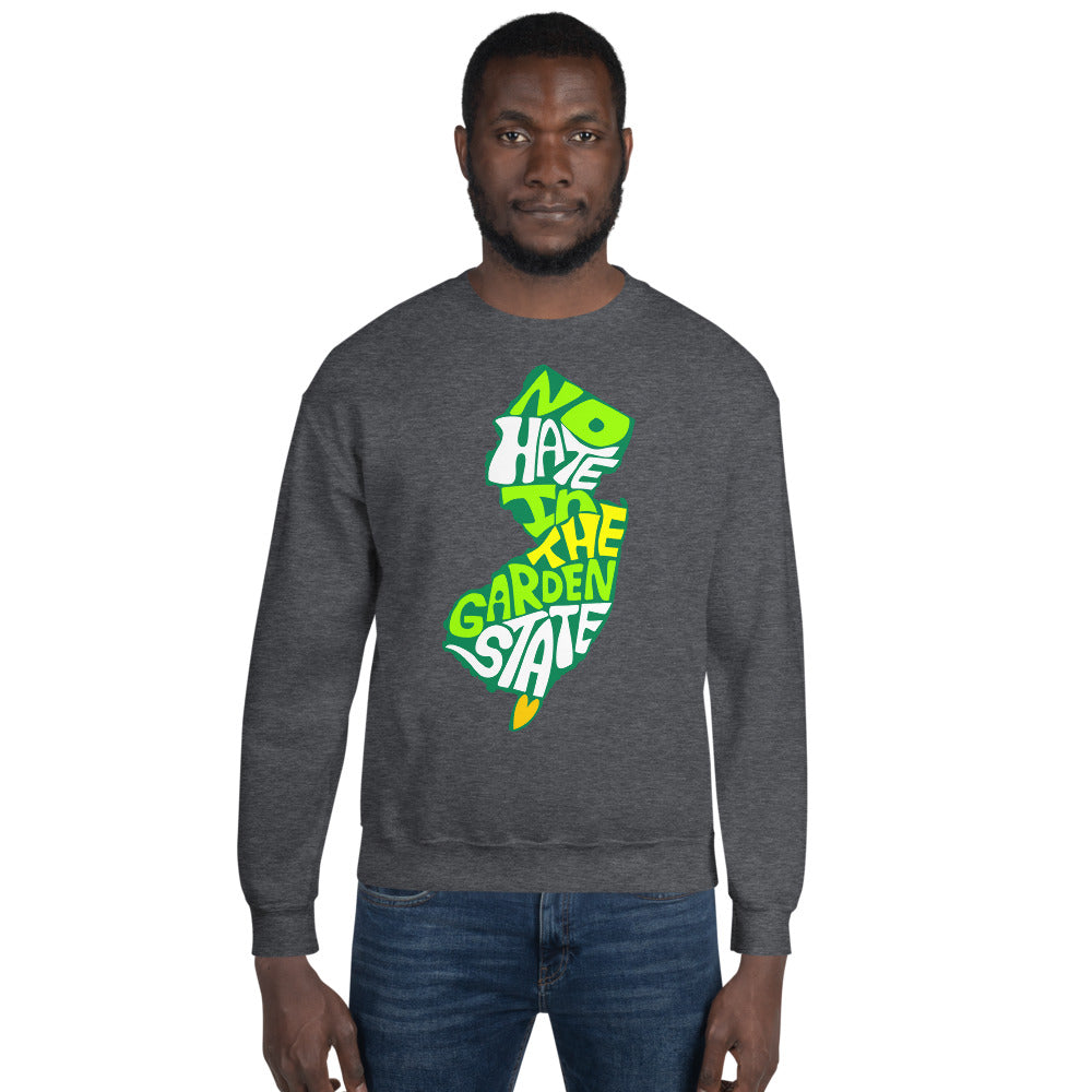 No Hate In The Garden State Unisex Sweatshirt