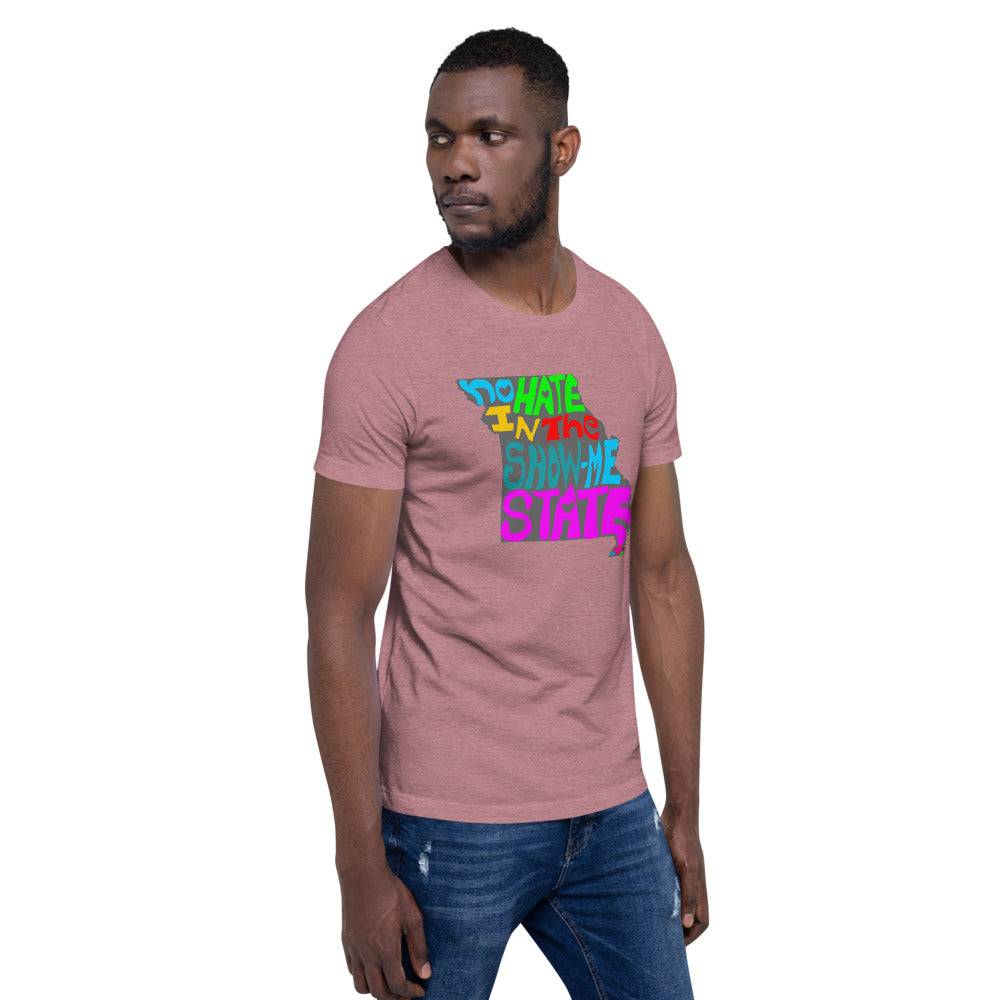 No Hate In The Show Me State Short-Sleeve Unisex T-Shirt