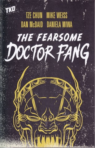 OK Comics | The Fearsome Doctor Fang by Tze Chun and Mike Weiss