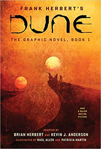 Dune the Graphic Novel by Frank Herbert, Brian Herbert and Kevin J Anderson