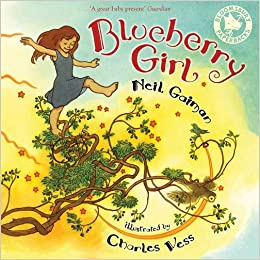 Blueberry Girl by Neil Gaiman and Charles Vess