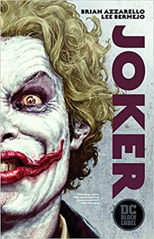 Joker by Brian Azzarello and Lee Bermejo