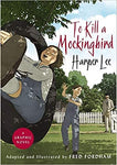 To Kill a Mockingbird by Harper Lee and Fred Fordham
