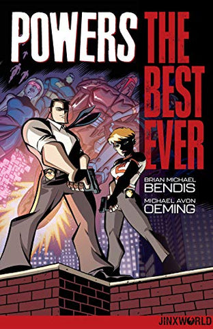 Powers The Best Ever by Brian Michael Bendis and Michael Avon Oeming