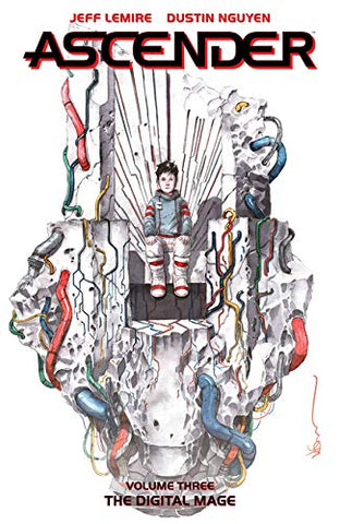 Ascender Volume 3 by Jeff Lemire and Dustin Nguyen