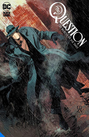 The Question: The Deaths of Vic Sage by Jeff Lemire, Denys Cowan, Bill Sienkiewicz and Chris Sotomayor