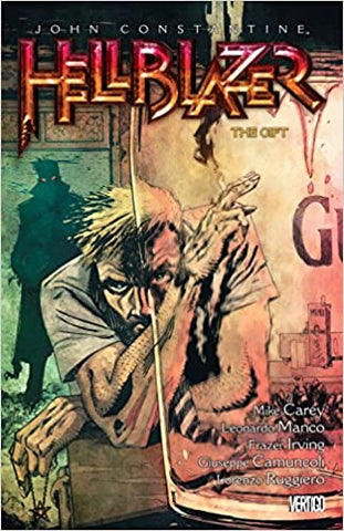 Hellblazer Volume 18 by Mike Carey, Fraser Irving and More